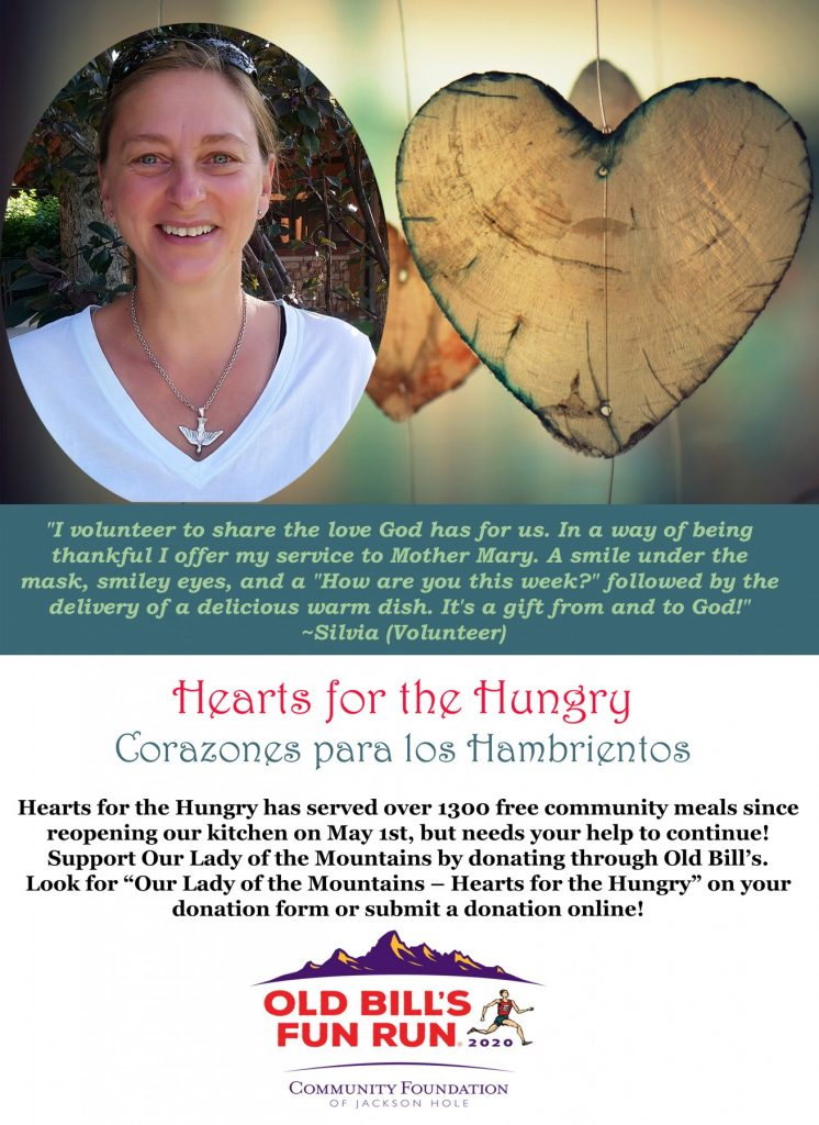 Hearts for the Hungry has served over 1300 free community meals since reopening our kitchen on May 1st. Support Our Lady of the Mountains by donating through Old Bill's!